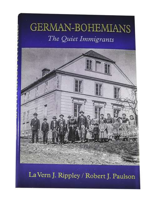 German Bohemians: The Quiet Immigrants by La Vern J. Rippley and Robert Paulson